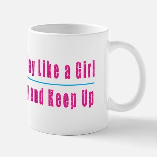 I Play Like a Girl Mugs