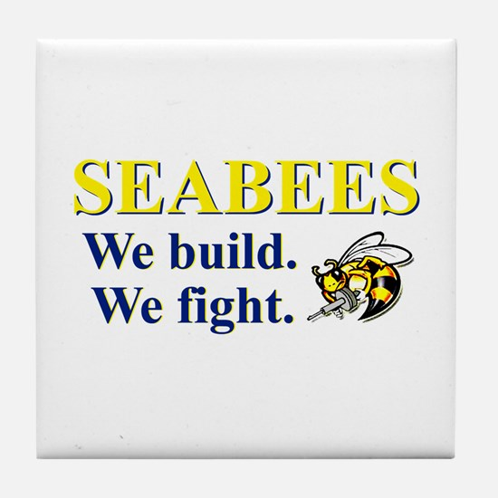 SEABEES WE BUILD WE FIGHT Tile Coaster