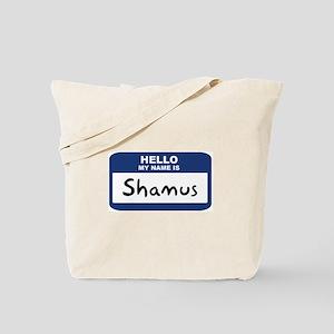 Hello: Shamus Tote Bag