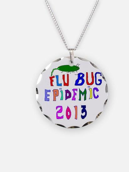 2013 Flu Epidemic Necklace