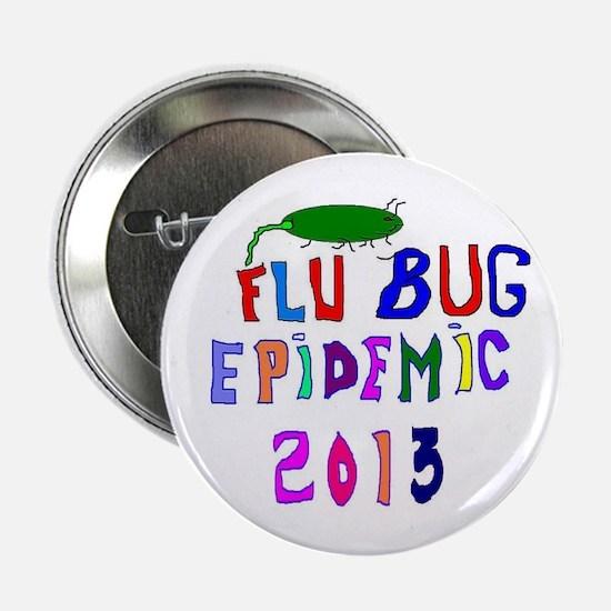 "2013 Flu Epidemic 2.25"" Button"