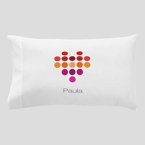 I Heart Paula Pillow Case
