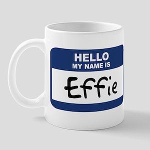 Hello: Effie Mug