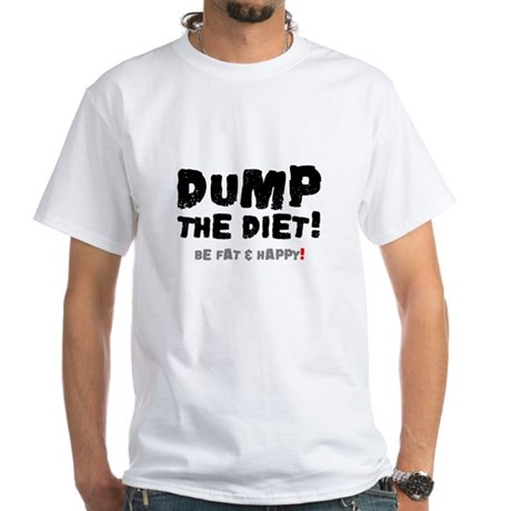 DUMP THE DIET - BE FAT HAPPY!