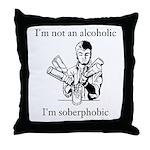 Soberphobic Throw Pillow
