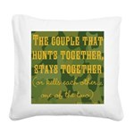 Hunt Together Square Canvas Pillow