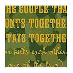 Hunt Together Tile Coaster