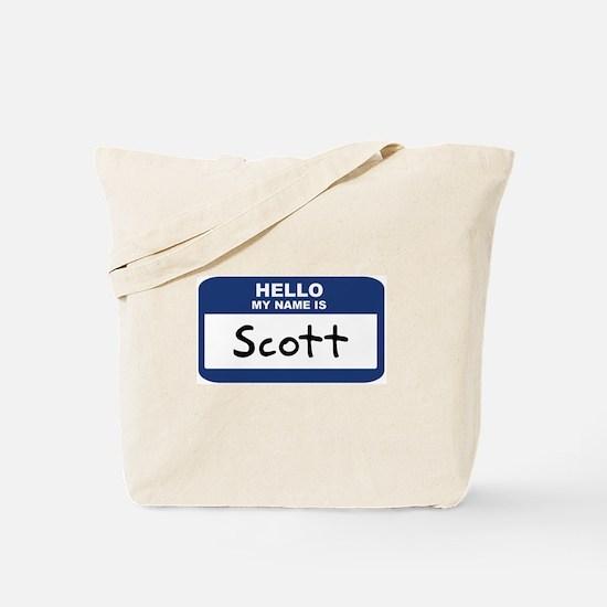 Hello: Scott Tote Bag