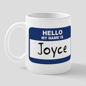 Hello: Joyce Mug