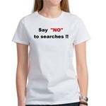 Rex Curry Say No To Searches T-shirt is kewl Women