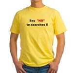 Say No To Searches T-shirt from Rex Curry