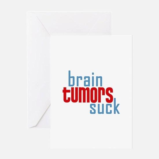 Brain Tumors Suck Greeting Card