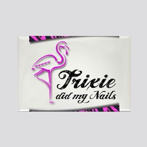 Trixie Did My Nails Rectangle Magnet