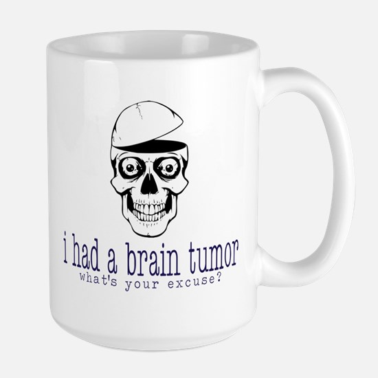 Brain Tumor Excuse Large Mug