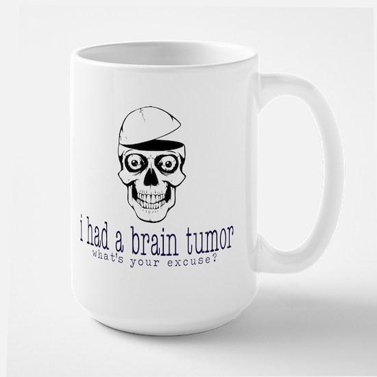 Brain Tumor Excuse Large Mug