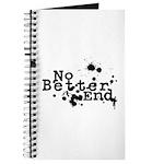No Better End Journal