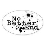 No Better End Sticker