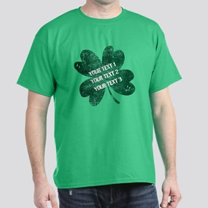 Your Funny St. Patrick's Day Dark T-Shirt