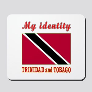 My Identity Trinidad and Tobago Mousepad
