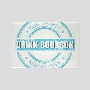 Real Women Drink Bourbon Rectangle Magnet