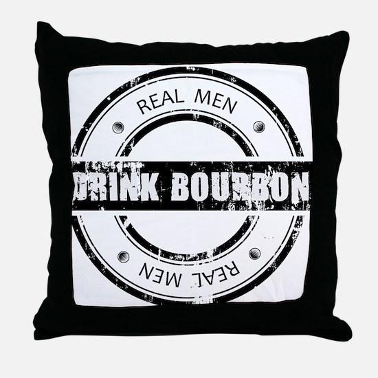 Real Men Drink Bourbon Throw Pillow