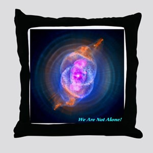 We Are Not Alone Throw Pillow