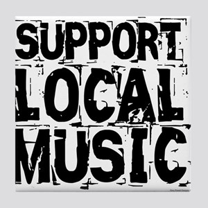 Support Local Music Tile Coaster