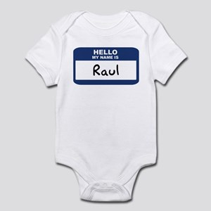 Hello: Raul Infant Bodysuit