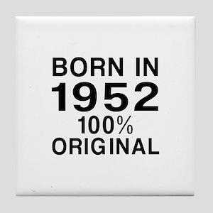 Born In 1952 Tile Coaster
