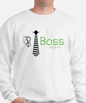 Boss Man Sweatshirt