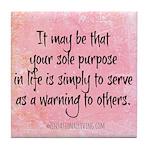 Sole Purpose (Funny Zen) Tile Coaster