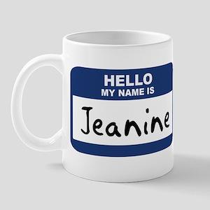 Hello: Jeanine Mug