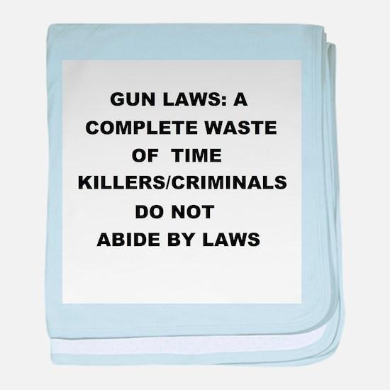 gun laws baby blanket