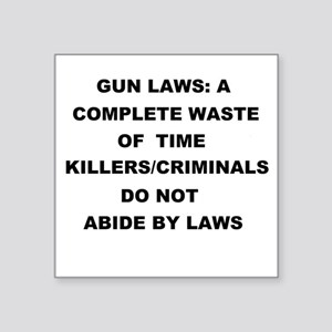 gun laws Sticker