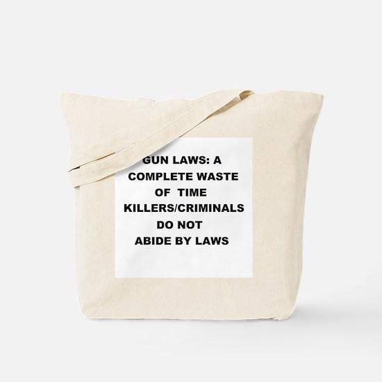 gun laws Tote Bag
