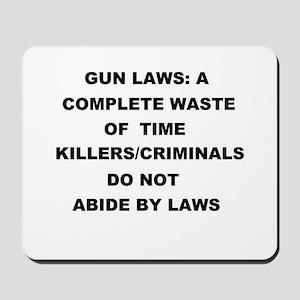 gun laws Mousepad
