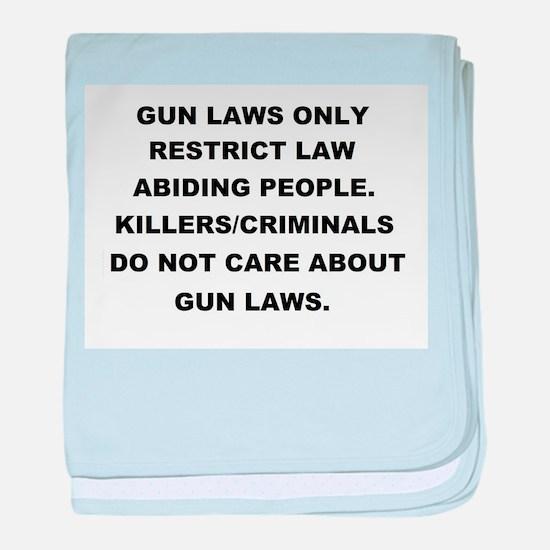 gun laws 2 baby blanket