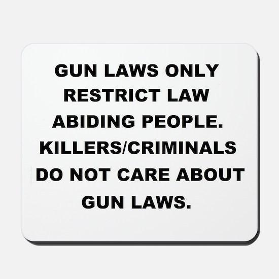 gun laws 2 Mousepad