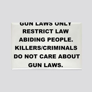 gun laws 2 Rectangle Magnet
