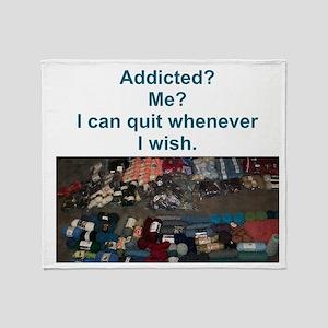 Addicted? Me? I can quit whenever I wish. Stadium