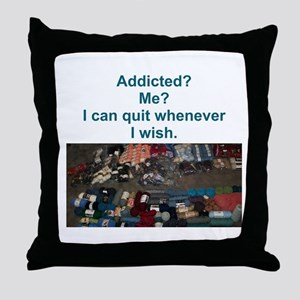 Addicted? Me? I can quit whenever I wish. Throw Pi