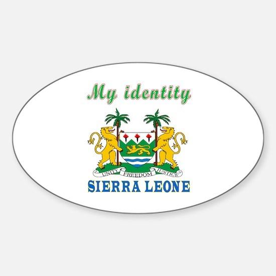 My Identity Sierra Leone Sticker (Oval)