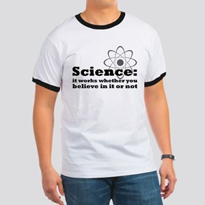 Science Works No Matter What Ringer T