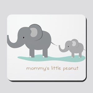 Mommy's Little Peanut Mousepad
