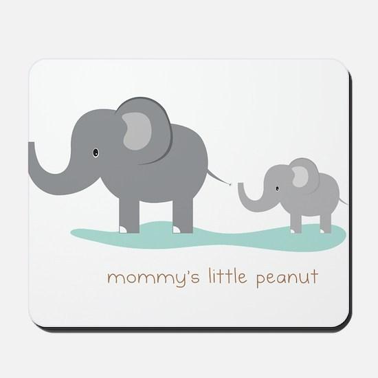 Mommy's Little Peanut Mousepad