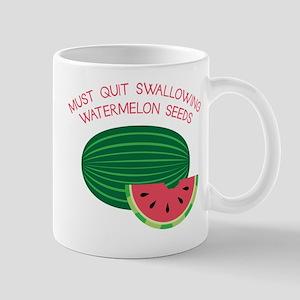 Quit Swallowing Seeds Mug