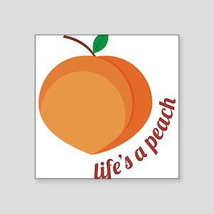 Life's a Peach Sticker