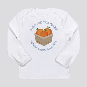 Love Your Peaches Long Sleeve T-Shirt