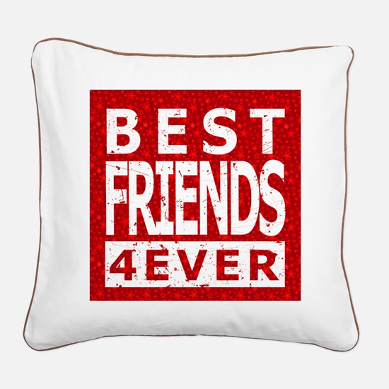 Best Friends 4 Ever Square Canvas Pillow