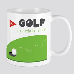 A HOLE Lot of Fun! Mug